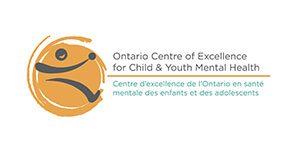 Ontario Centre of Excellence for Children & Youth Mental Health